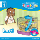 Smart-Kids Read! Level 1 Book 4 Lost!