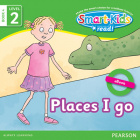Smart-Kids Read! Level 2 Book 4 Places I go