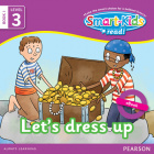 Smart-Kids Read! Level 3 Book 1 Let's dress up