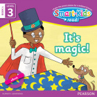 Smart-Kids Read! Level 3 Book 4 It's magic!
