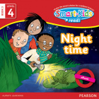 Smart-Kids Read! Level 4 Book 3 Night time